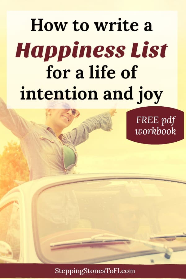"Happy woman with arms outstretched with text ""How to write your happiness list - for a life of intention and joy"""