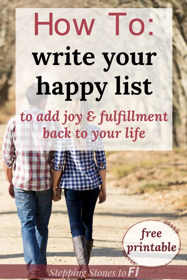 "couple holding hands walking down country lane with text overlay ""How to write your happy list and add joy and fulfillment back to your life"""