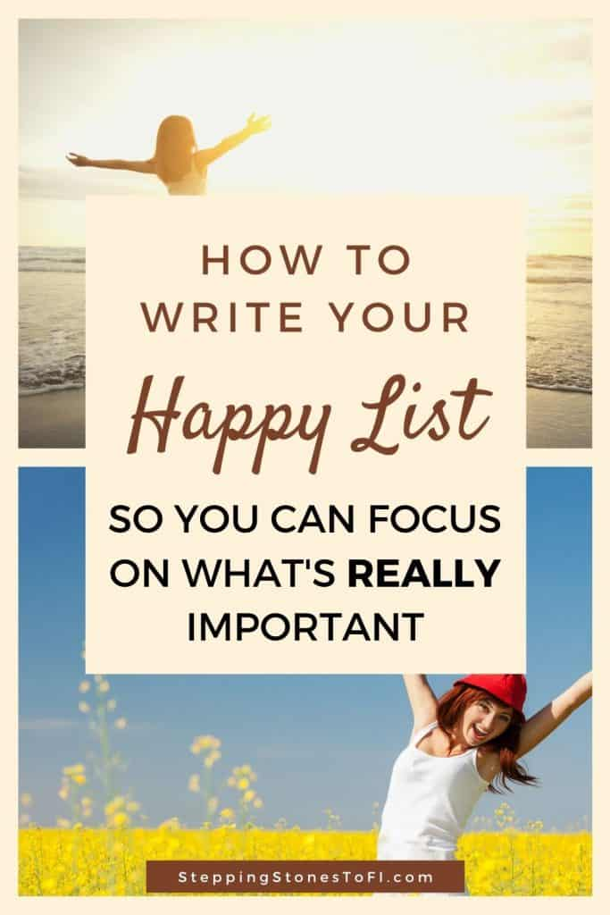 "Long Pinterest pin of two joyful women with arms outstretched and text ""how to write your happy list so you can focus on what's really important"""