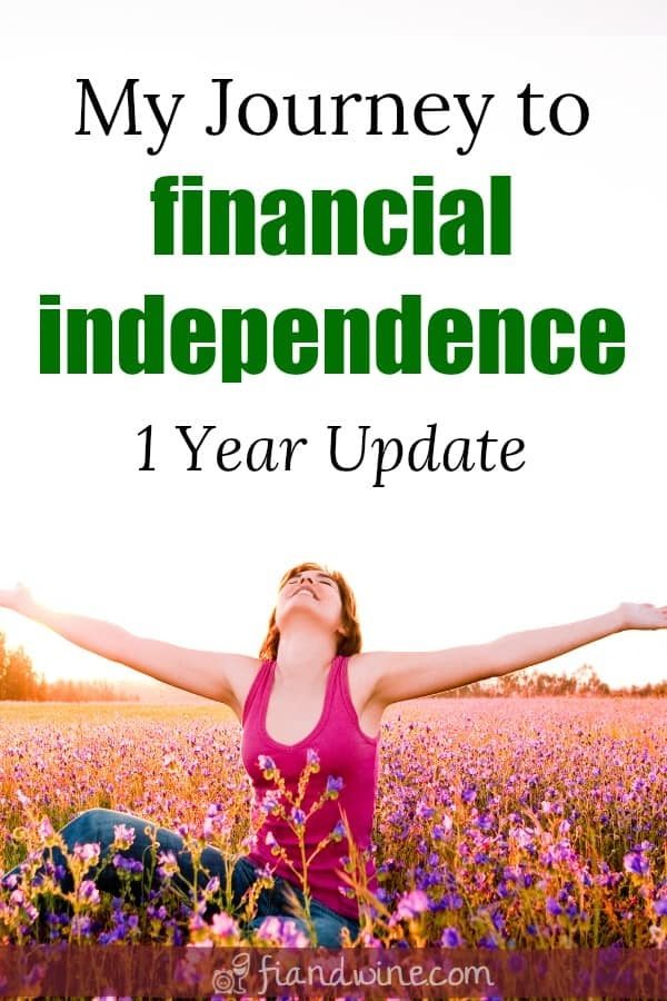 """happy woman sitting in field of flowers with arms outstretched and text overlay """"my journey to financial independence one year update"""""""