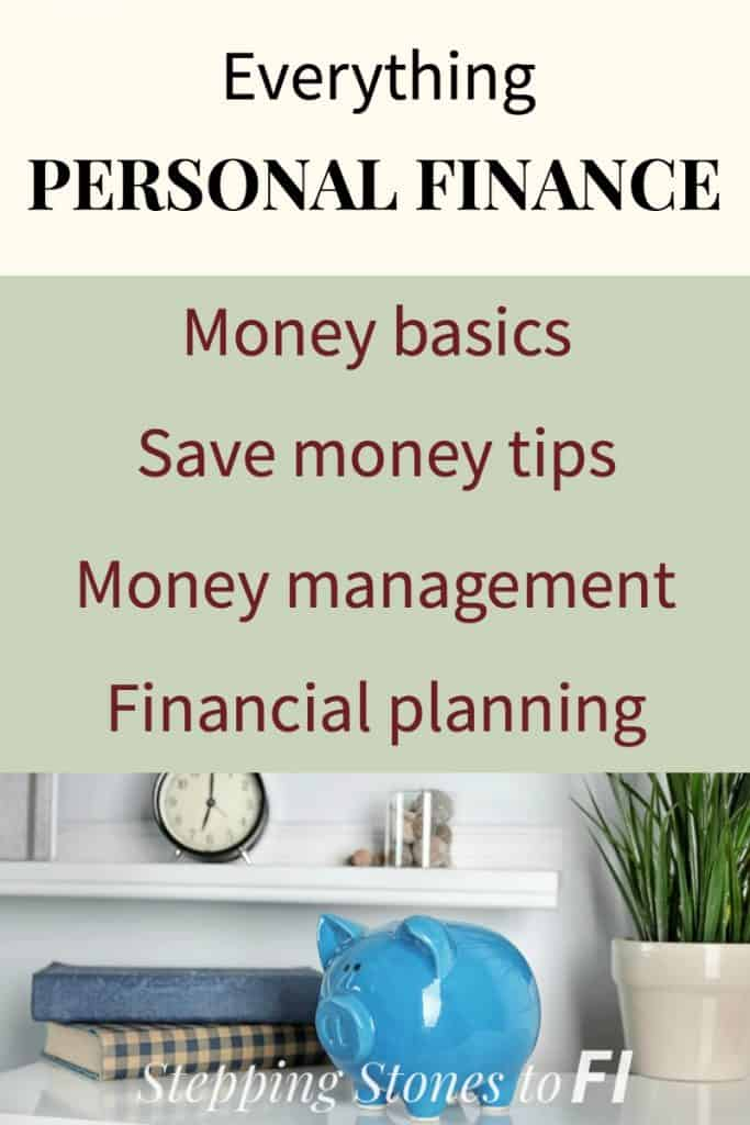 Everything personal finance: Money basics, save money tips, money management, financial planning with image of piggy bank on desk