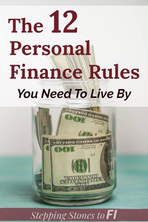 """Image of a jar of $100 bills with text overlay """"The 12 Personal Finance Rules to Live By"""""""
