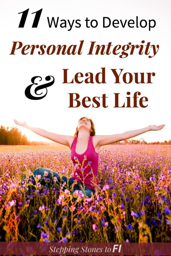 "Woman in field of flowers with text ""11 ways to develop personal integrity and lead your best life"""