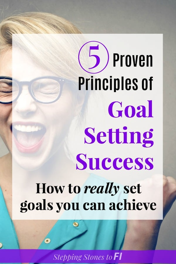 """Woman screaming in excitement and joy with text overlay """"5 proven principles of goal setting success, how to really set goals you can achieve"""""""