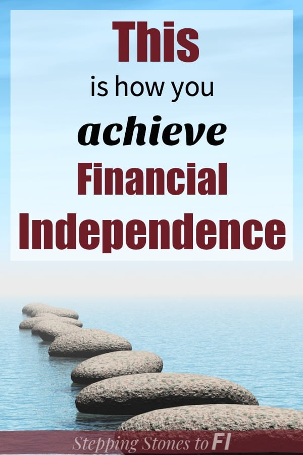 "Stepping stones leading off into the ocean with text ""This is how you achieve financial independence"""