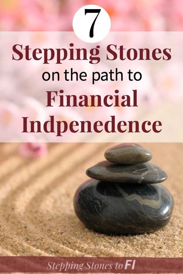 "Stack of stones in zen setting with pink flowers and text ""the 7 stepping stones to financial independence"""