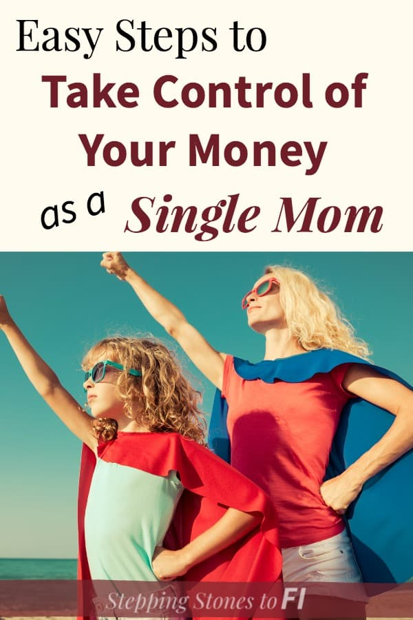 """Mother daughter super heroes with text """"Easy steps to take control of your money as a single mom"""""""