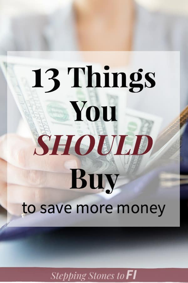 "woman holding wallet with text overlay ""13 things you should buy to save more money"""