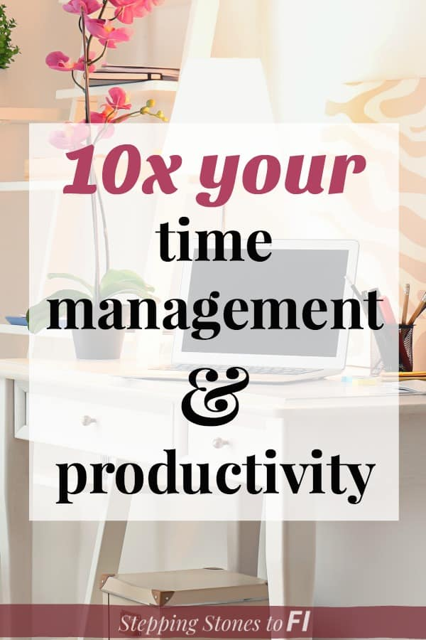 """Beautiful and feminine desk with laptop and orchid and text overlay """"10x your time management and productivity"""""""